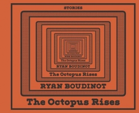 Boudinot, Ryan The Octopus Rises
