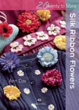 Cox, Ann Silk Ribbon Flowers