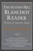 Blanchot, Maurice,   Quasha, George The Station Hill Blanchot Reader