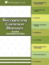 Stecklein, Hilary Pert, M.D. Recognizing Common Illnesses in Early Childhood Settings