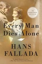 Fallada, Hans Every Man Dies Alone