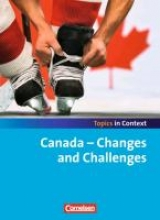 Bamber, Carl,   Maloney, Paul,   Otto, Sabine,   Ringel-Eichinger, Angela Topics in Context: Canada - Changes and Challenges