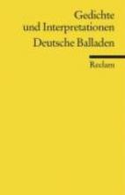 Gedichte und Interpretationen: Deutsche Balladen