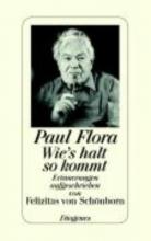 Flora, Paul Wie`s halt so kommt