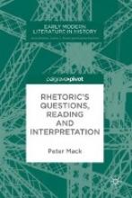 Mack, Peter Rhetoric`s Questions, Reading and Interpretation