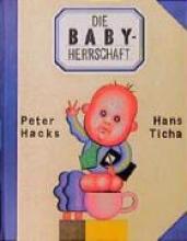 Hacks, Peter Die Babyherrschaft