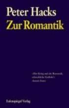 Hacks, Peter Zur Romantik