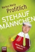 Profitlich, Markus Maria Stehaufmännchen