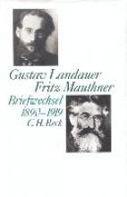 Landauer, Gustav Briefwechsel Landauer Mauthner 1890 - 1919