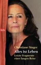 Singer, Christiane Alles ist Leben