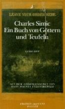 Simic, Charles Ein Buch von Gttern und Teufeln