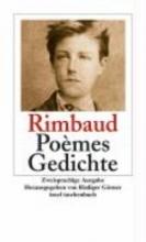 Rimbaud, Arthur Posies. Gedichte