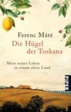 Máté, Ferenc Die Hgel der Toskana