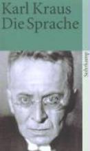 Kraus, Karl Schriften in den suhrkamp taschenbchern. Erste Abteilung. Zwlf Bnde. Band 7: Die Sprache
