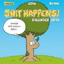 Ruthe, Ralph Shit Happens Postkartenkalender 2016