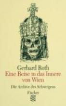 Roth, Gerhard Eine Reise in das Innere von Wien