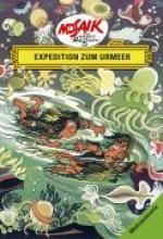 Hegen, Hannes Weltraumserie 06. Die Digedags. Expedition zum Urmeer