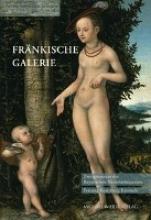 Weniger, Matthias Fränkische Galerie