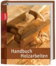 Forrester, Paul Handbuch Holzarbeiten