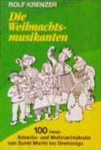 Krenzer, Rolf Die Weihnachtsmusikanten