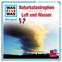 Haderer, Kurt NaturkatastrophenLuft und Wasser