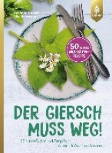 Hansch, Susanne Der Giersch muss weg!