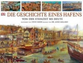Millard, Anne Die Geschichte eines Hafens