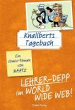 Naatz, Oliver Knallberts Tagebuch 04. Lehrer-Depp im World Wide Web