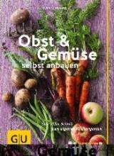 Hudak, Renate Obst & Gemüse selbst anbauen