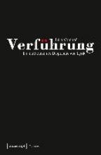 Vomhof, Julia Verf�hrung - Ein �sthetisches Dispositiv von Lyrik