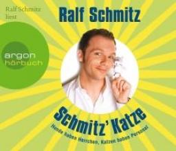 Schmitz, Ralf Schmitz` Katze (Hörbestseller)