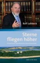 Lohbeck, Rolf Sterne fliegen h�her