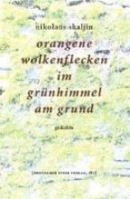 Skaljin, Nikolaus orangene wolkenflecken im grünhimmel am grund
