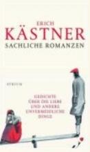 Kästner, Erich Sachliche Romanzen