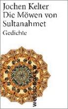 Kelter, Jochen Die Möwen von Sultanahmet