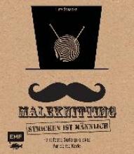 Staacke, Lutz Maleknitting - Stricken ist männlich