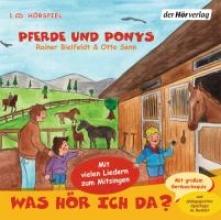 Senn, Otto Was hör ich da? Pferde und Ponys