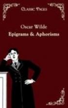 Wilde, Oscar Epigrams & Aphorisms