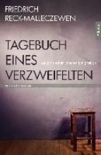 Reck-Malleczewen, Friedrich Tagebuch eines Verzweifelten