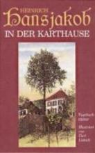 Hansjakob, Heinrich In der Karthause