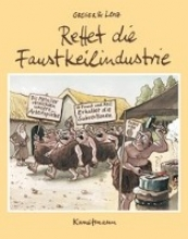 Lenz, Heribert Rettet die Faustkeilindustrie
