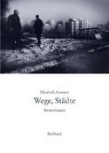 Axmann, Elisabeth Wege, Stdte