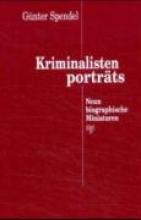Spendel, Günter Kriminalistenportrts