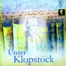 Unser Klopstock - Ein lyrisches Stimmenkonzert