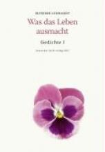 Lenhardt, Elfriede Was das Leben ausmacht