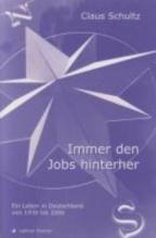 Schultz, Claus Immer den Jobs hinterher