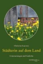 Laurenz, Christine Stdterin auf dem Land