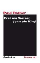 Rother, Paul Erst ein Weiser, dann ein Kind