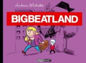 Michalke, Andreas Bigbeatland 02