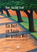 Stahl, Hans-Joachim Ein Dorf am Rande der groen Welt